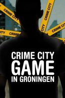 Crime City Game in Groningen