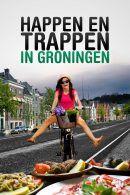 Happen en Trappen in Groningen