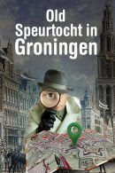 Speurtocht Old Groningen