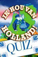 Ik Hou Van Holland Quiz in Groningen