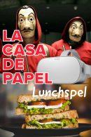 La Casa de Papel VR Lunchspel in Groningen